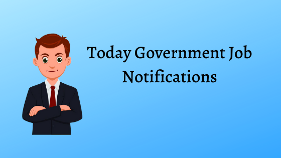 Today Government Job Notifications