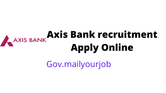 Axis Bank recruitment apply online