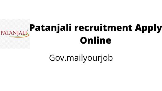 Patanjali recruitment Apply Online