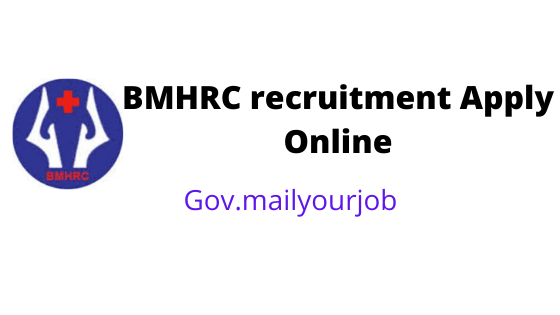 BMHRC recruitment apply online
