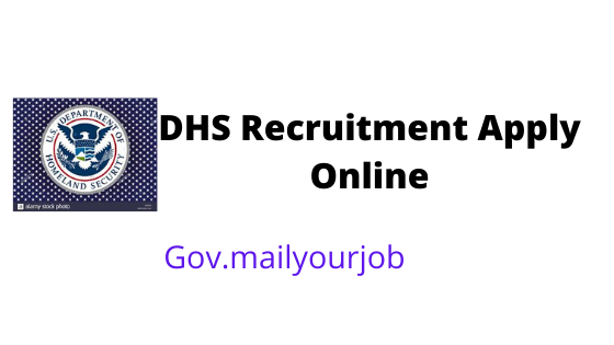 DHS Recruitment apply online