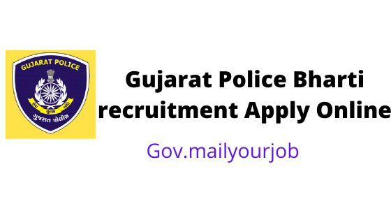 Gujarat Police Bharti recruitment apply online