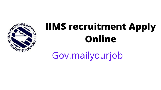 IIMS recruitment Apply Online