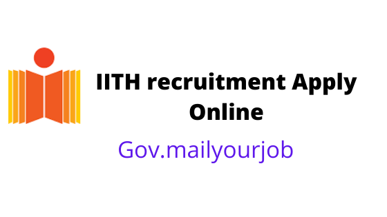 IITH recruitment Apply Online