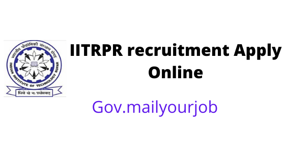 IITRPR recruitment Apply Online