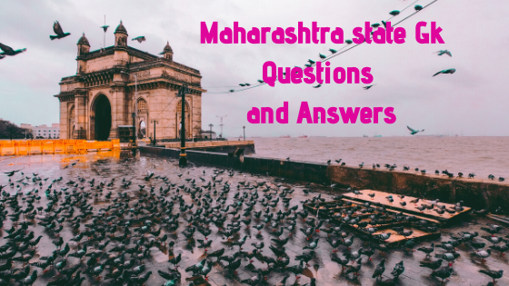 Maharashtra state Gk Questions and Answers