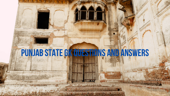 Punjab state Gk Questions and Answers