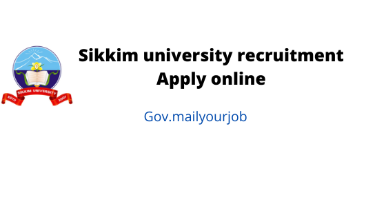 Sikkim university recruitment Apply online