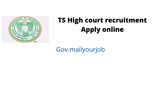 TS High court recruitment apply online