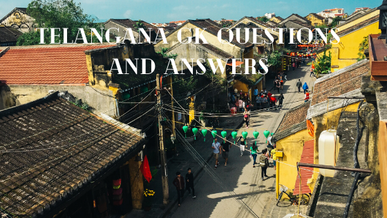 Telangana Gk Questions and Answers