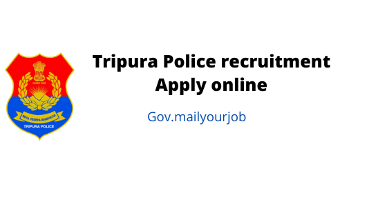 tripura police recruitment apply online