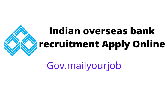 indian overseas bank recruitment Apply Online