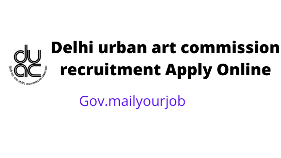 Delhi urban art commission recruitment apply online