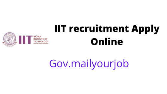 IIT recruitment Apply Online