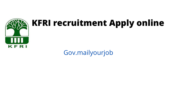 KFRI recruitment apply online