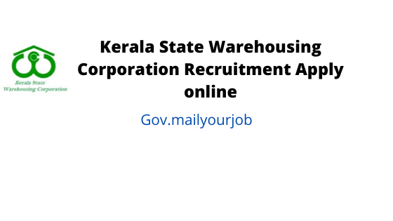 Kerala State Warehousing Corporation recruitment apply online