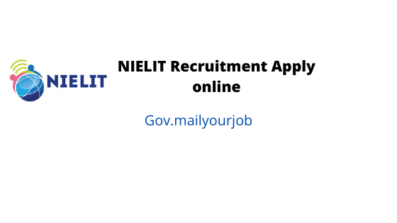 NIELIT recruitment apply online