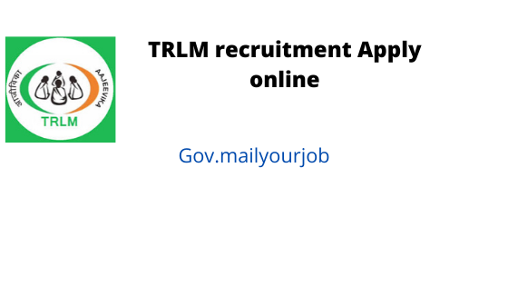 TRLM recruitment job apply onillne