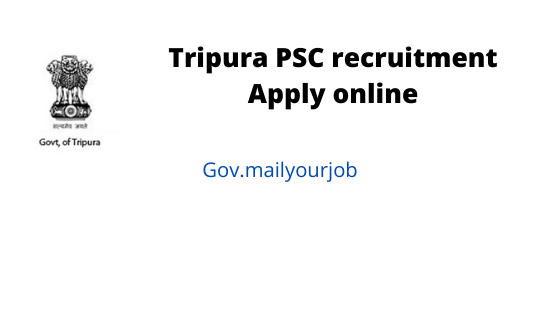 tripura PSC recruitment apply online