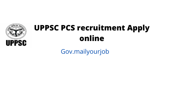 UPPSC PCS recruitment apply online