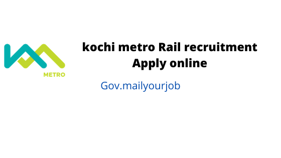 kochi metro Rail recruitment apply online